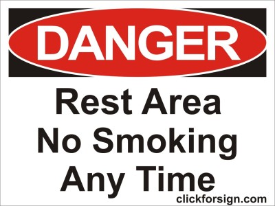 clickforsign Rest area,No smoking,Any time OSHA Safety sign Self Adhesive Vinyl Sticker (8x6 inch) Emergency Sign