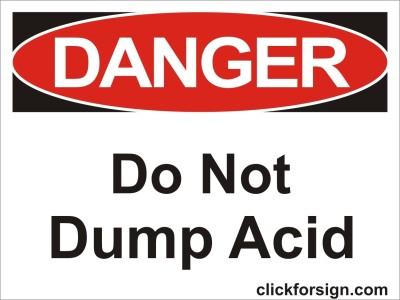 clickforsign Do not Dump Acid OSHA Safety Sign Self Adhesive Vinyl Sticker(8X6 Inch) Emergency Sign