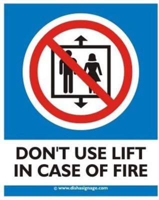 dishasignage DONT-Use-Lift Emergency Sign