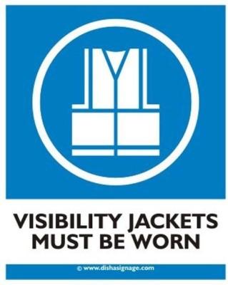 dishasignage Visibility-Jackets-Must-Be-worm Emergency Sign