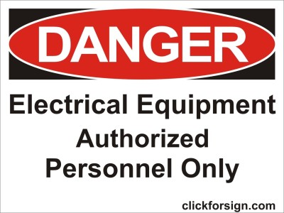 clickforsign Electric Equipment Authorized personnel only OSHA Safety Sign Board (8X6 Inch) Emergency Sign