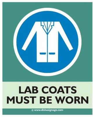 Dishasignage Lab-Coats-Must-Be-Worn Emergency Sign(Reflective Sign)