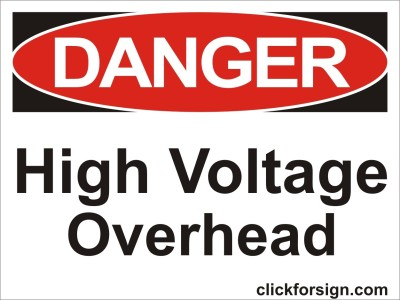 clickforsign Highly Voltage Overhead OSHA Safety Sign Board(8x6 inch) Emergency Sign