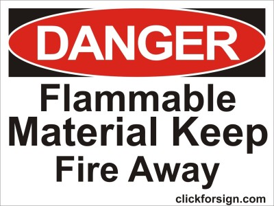 clickforsign Flammable material Keep Fire Away OSHA Safety Sign Board (8X6 Inch) Emergency Sign
