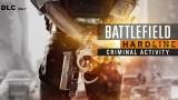 BATTLEFIELD HARDLINE CRIMINAL ACTIVITY f...