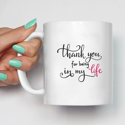 100YELLOW Coffee - Thank You For Being In My Life Printed Ceramic Mug(350 ml)