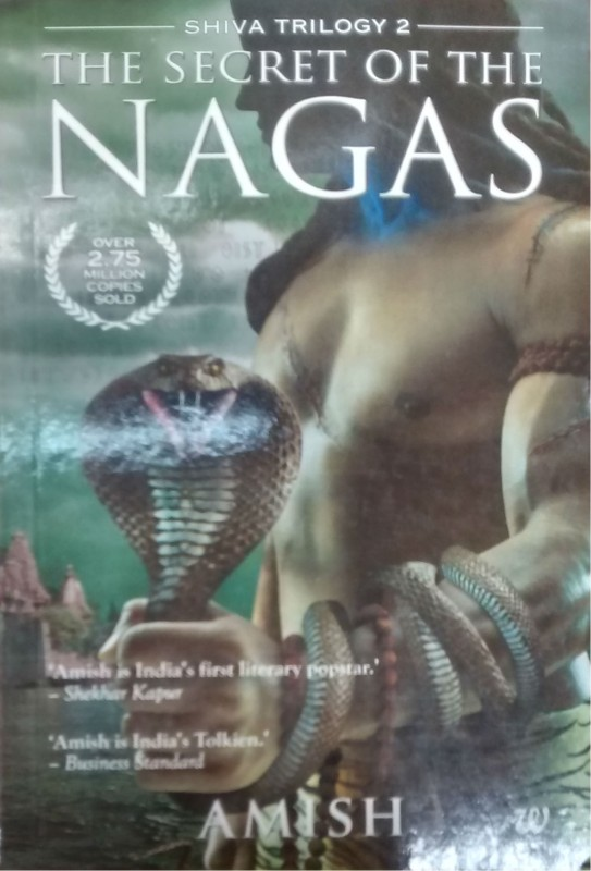 The Secret of the Nagas(English, Paperback, Amish Tripathi)