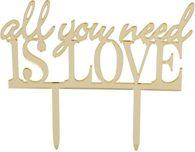 Flour Butter Chocolate Acrylic Topper All You Need Is Love Gold - FBC0050 Cake Topper(Gold Pack of 1)