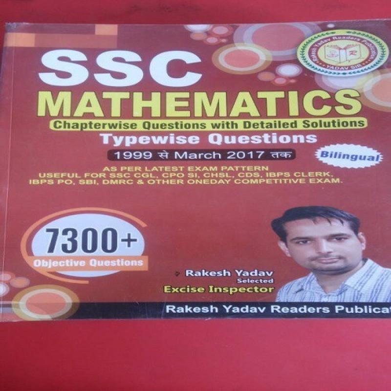 Rakesh Yadav Ssc 7300 Mathematics 1999 To March 2017(Paperback, rakesh...