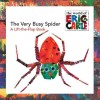 The Very Busy Spider: A Lift-...