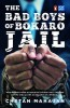 The Bad Boys of Bokaro Jail