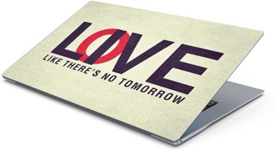 Lovely Collection There is no tomorrow Vinyl Laptop Decal 15.6