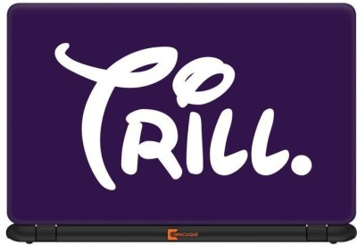 Ownclique Stay Trill Vinyl Laptop Decal