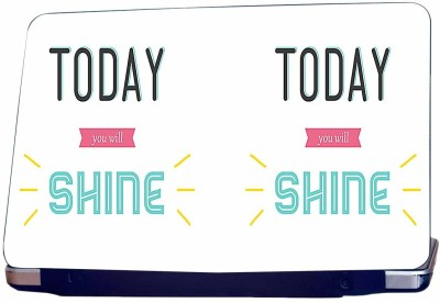 Incraze Today you will shine Vinyl Laptop Decal