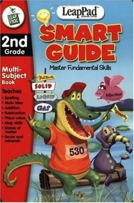 LeapFrog 2ND GRADE: Smart Guide to 2nd Grade