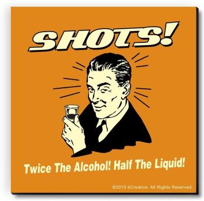 bCreative Shots Twice The Alcohol Half The Liquid Fridge Magnet, Door Magnet