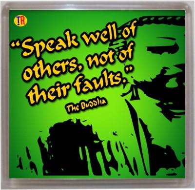 Thoughtroad Speak Well Of Others Door Magnet, Fridge Magnet