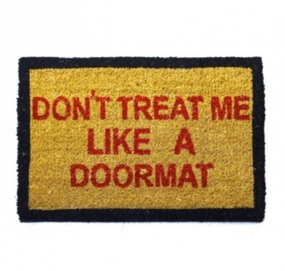 Happily Unmarried Coir Medium Door Mat Don,t Treat Me Like a Doormat