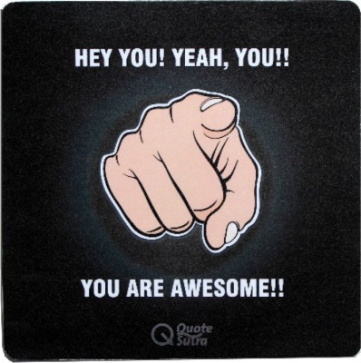 QuoteSutra You are Awesome Mousepad