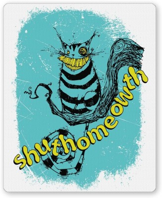 PosterGuy Shut Home Owth(Shut Your Mouth)   Funny Motivational Mousepad
