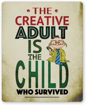 PosterGuy The Creative Adult is a Child Quote Religious Mousepad