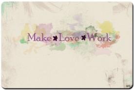 Shoperite Make Love Work Mousepad