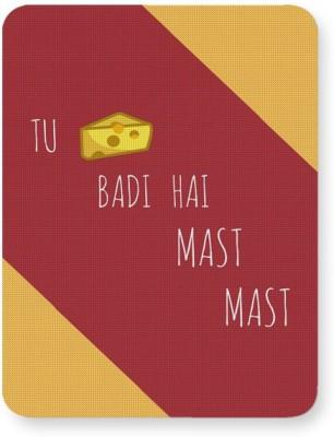 PosterGuy Tu Cheez Badi Hai Mast Mast Mousepad
