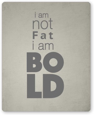 PosterGuy I am not Fat   Typography Illustration Mousepad