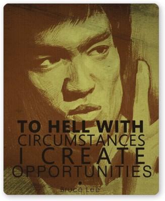 PosterGuy I Create Oppurtunities   Bruce Lee Religious Mousepad
