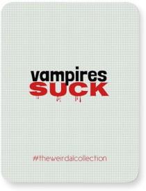PosterGuy Vampires Suck #Weirdal Mousepad