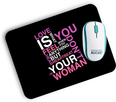 Shoppers Bucket Love Is What You Feel Mousepad
