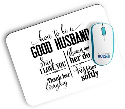 Shoppers Bucket How to be a Good Husband MousePad Mousepad