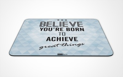 InstaNote Believe Your Born To Achive Great Things Mousepad