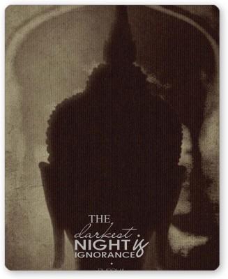 PosterGuy The Darkest Night Quote   Buddha( Dark Brown) Religious Mousepad