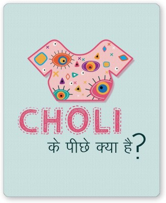 PosterGuy Choli Ke Peeche Kya Hai | Quirky Illustration Mousepad