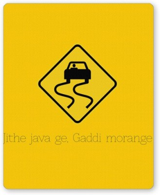 PosterGuy Jithe Java Ge Gaddi Modange | Road Signs For Punjabis Mousepad
