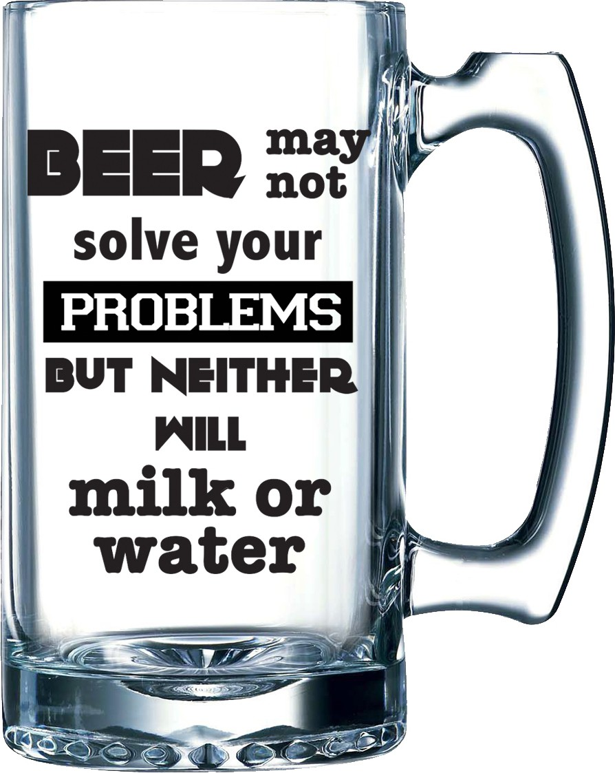 10 Am Beer May Not Solve Beer Glass Mug