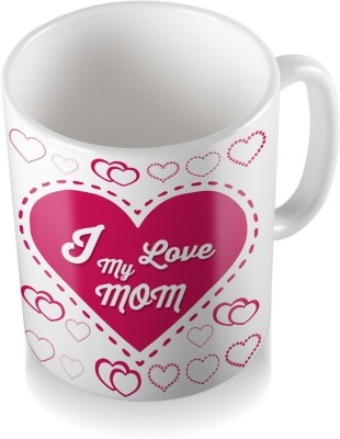 SKY TRENDS GIFT I Love My Mom Gifts For Mother,s Day Gifts For Ceramic Coffee  Ceramic Mug