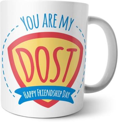 Chiraiyaa Happy Friendship Day - You are my dost - Best friends Ceramic Mug