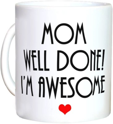 Exciting Lives Well Done Mom Ceramic Mug