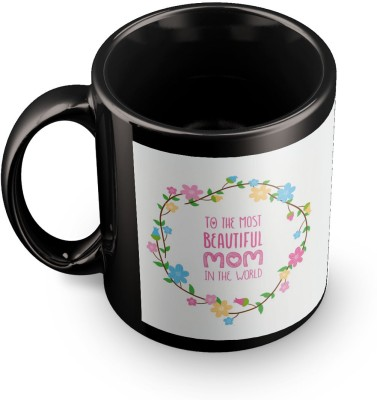 posterchacha To The Most Beautiful Mother In The World Black Tea And Coffee To Gift To Mother Ceramic Mug