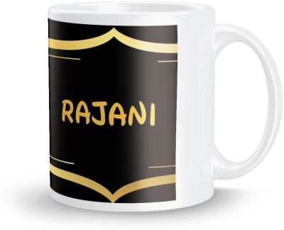 posterchacha Rajani Name Tea And Coffee  For Gift And Self Use Ceramic Mug