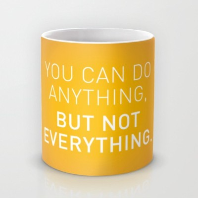 Astrode You Can Do Anything, But Not Everything Ceramic Mug