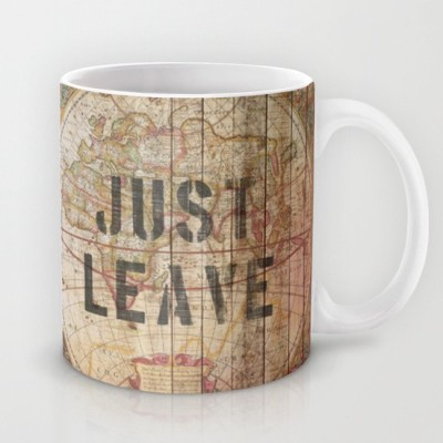 Astrode Book A Ticket and Just Leave Ceramic Mug