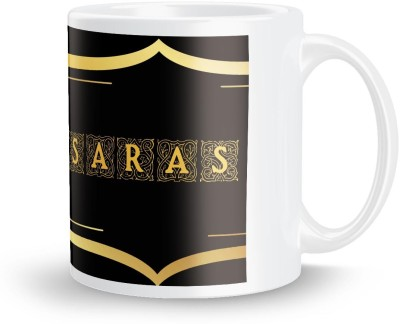 posterchacha Saras Name Tea And Coffee  For Gift And Self Use Ceramic Mug