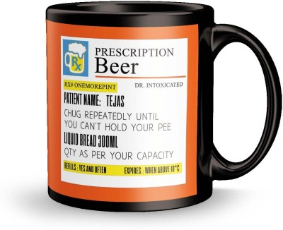 posterchacha Prescription Beer  For Patient Name Tejas For Gift And Self Use Ceramic Mug