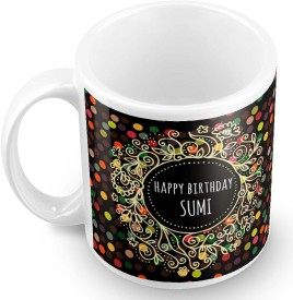 Posterchacha Sumi Name Happy Birthday Gift Ceramic Mug(330 ml)