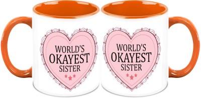 HomeSoGood World's Okay Sister ( Set Of 2) Ceramic Mug