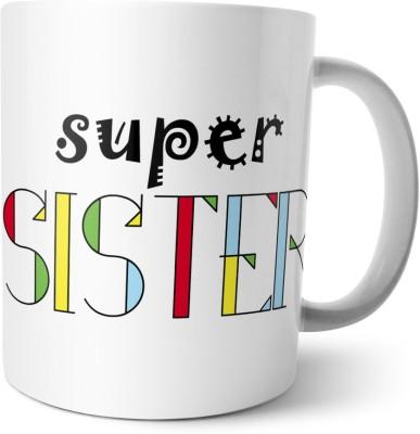 Chiraiyaa Happy Raksha Bandhan - Rakhi - Super Sister - Sister Quote Ceramic Mug