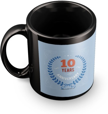 posterchacha Happy 10 Th Anniversary Black Tea And Coffee To Give As Anniversary Gift To Loved One Ceramic Mug